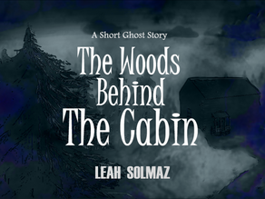 The Woods Behind The Cabin: Chapter Four