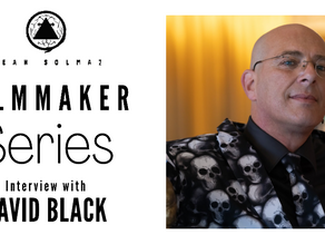 Filmmaker Series: David Black