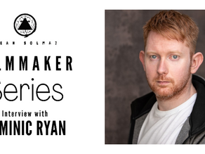 Filmmaker Series: Dominic Ryan