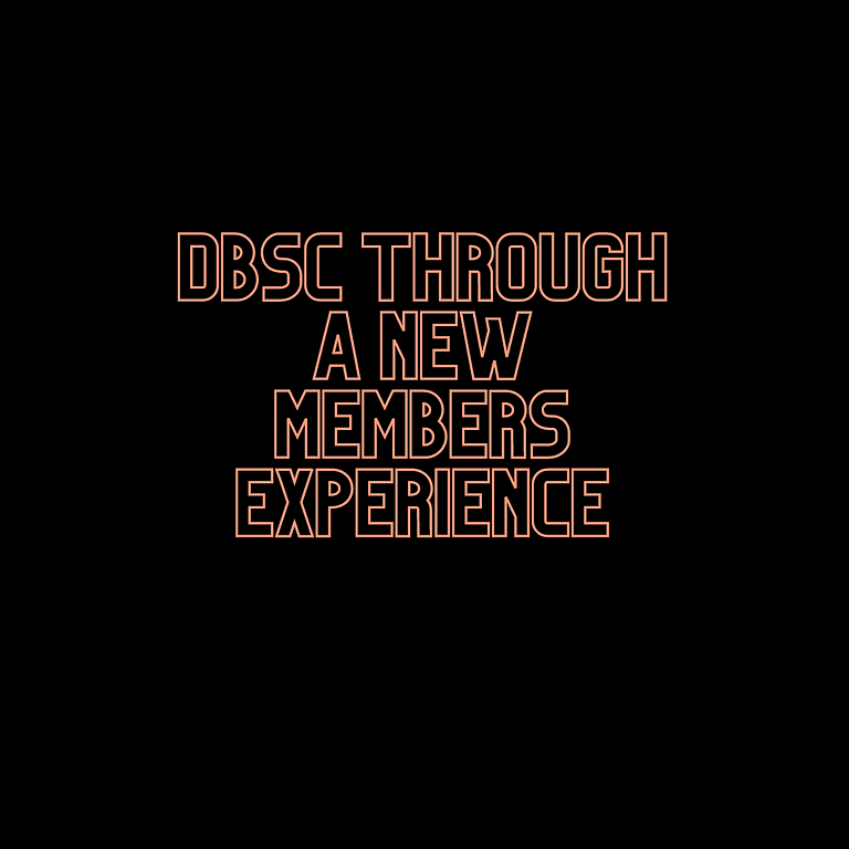 DBSC Through A New Members Experience