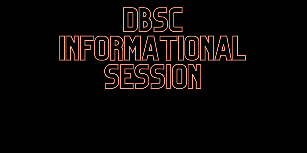 DBSC Informational Session