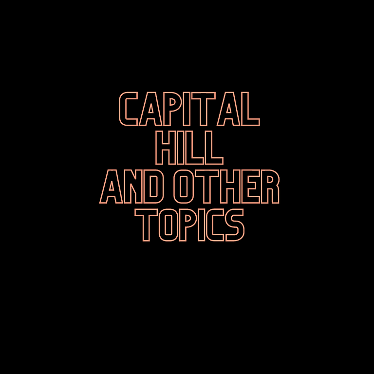 Live Stream on Capitol Hill and other topics...