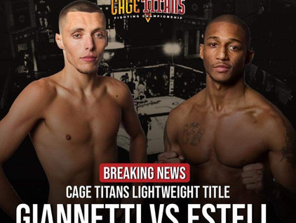 Cage Titans 49 Preview: Giannetti v. Estell Lightweight Championship