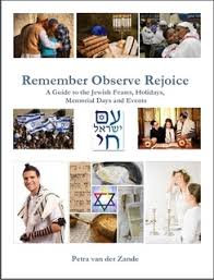 Remember, Observe, Rejoice- A guide to Jewish Custom's