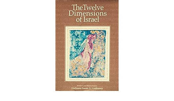 The Twelve Dimensions of Israel