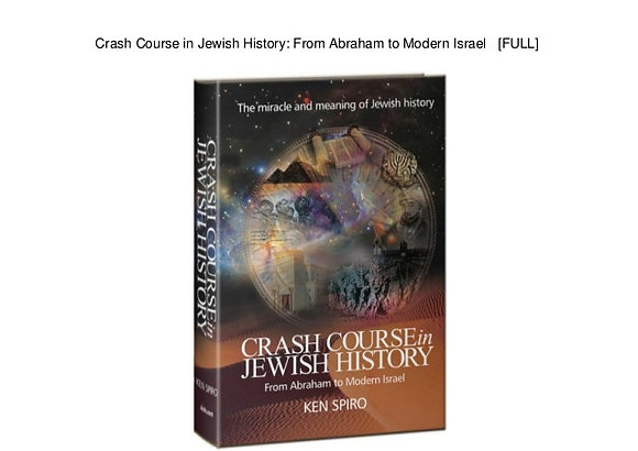 Crash Course in Jewish History: From Abraham to Modern Israel