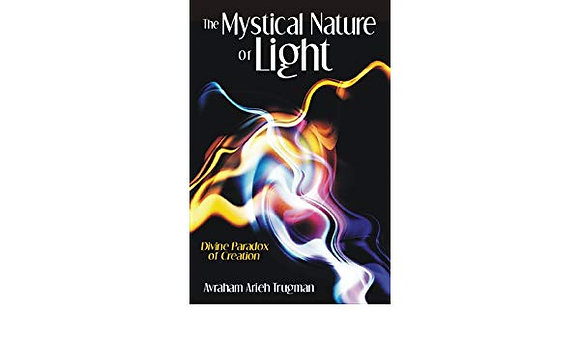 The Mystical Nature of Light: Divine Paradox of Creation
