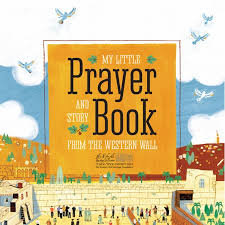 My Little Prayer Book and the Story from the Western Wall