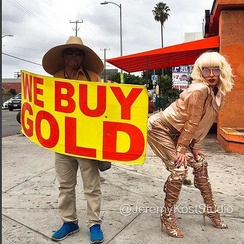 We Buy Gold (Katya Zamolodchikova)