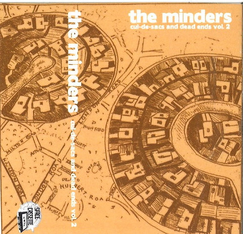 The Minders -Cul De-Sac's & Dead Ends VOL II: Cassette Only