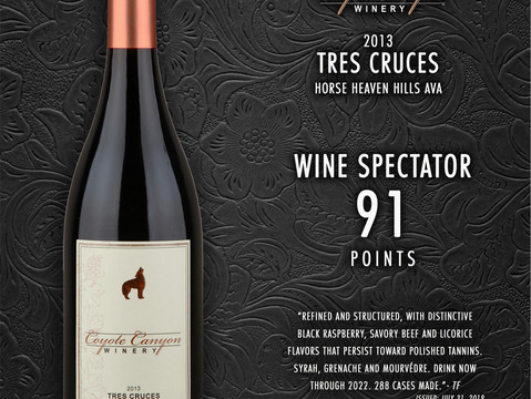 Wine Spectator Awards 91 Points to CCW 2013 Tres Cruces