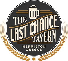 "The Last Chance Tavern logo. Circular black background with text that reads, ""The Last Chance Tavern. Hermiston Oregon"" Golden hops and a beer glass icon hug the logo."
