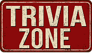 "A weathered looking red sign with the words ""Trivia Zone"" in white letters."