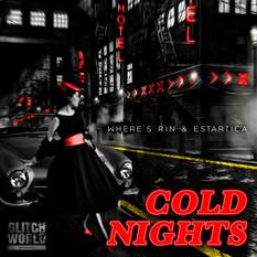 Where's Rin & Estartica - Cold Nights (Original Mix)