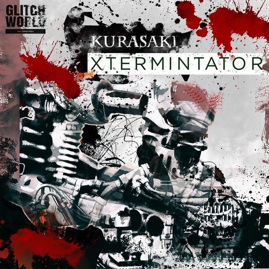 Kurasaki - Xtermintator (Original Mix)