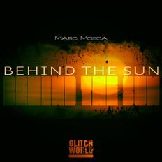 Marc Mosca - Behind The Sun (Club Mix)