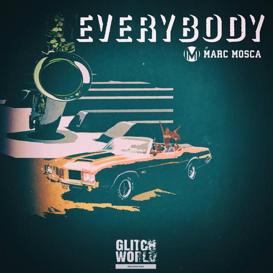 Marc Mosca - Everybody (Original Mix)