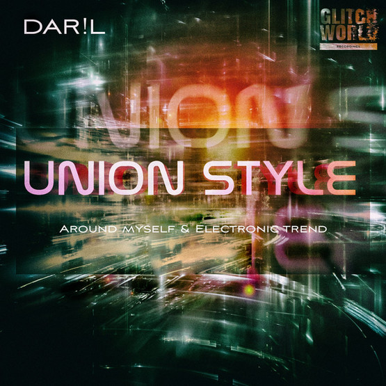 DAR!L - UNION STYLE (EP)