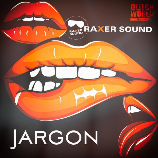 Raxer Sound - Jargon (Original Mix)