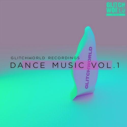 Glitchworld recordings: Dance Music vol.1