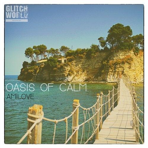 Amilove - Oasis of calm (Original Mix)