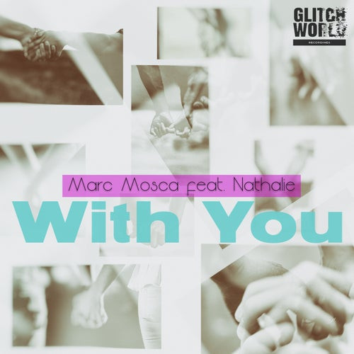 Marc Mosca Feat. Nathalie - With You (Original Mix)