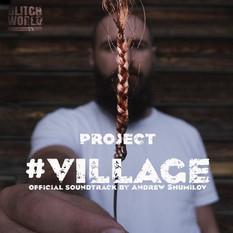 #VILLAGE OST