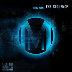Marc Mosca -The Sequence (Original Mix)