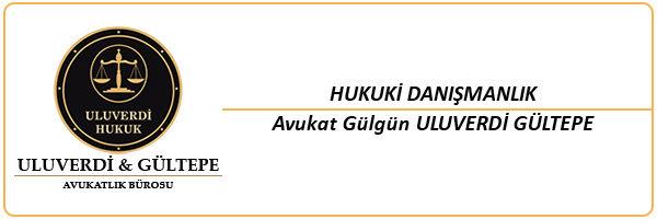 Erzincan - Hukuki Danışmanlık - Erzincan Avukat - Avukat Gülgün ULUVERDİ GÜLTEPE