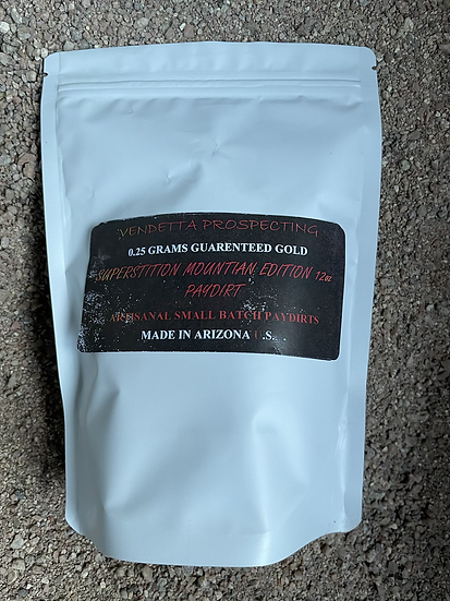 0.25+ Gram Superstition Mountain Edition Paydirt 12 oz Bag