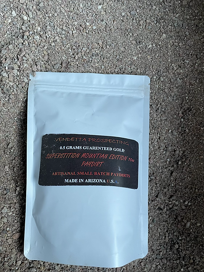 0.5+ Gram Superstition Mountain Edition Paydirt 12 oz Bag