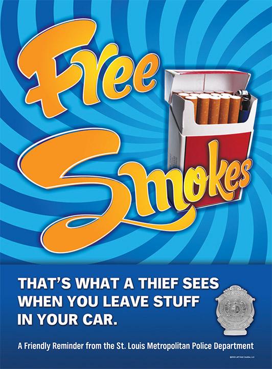 Free Smokes Anti-Crime Poster