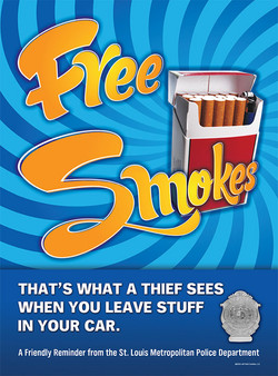 Free Smokes Anti-Crime Poster