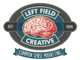 Everyday Common Sense Welcome to Left Field Creative's Blog