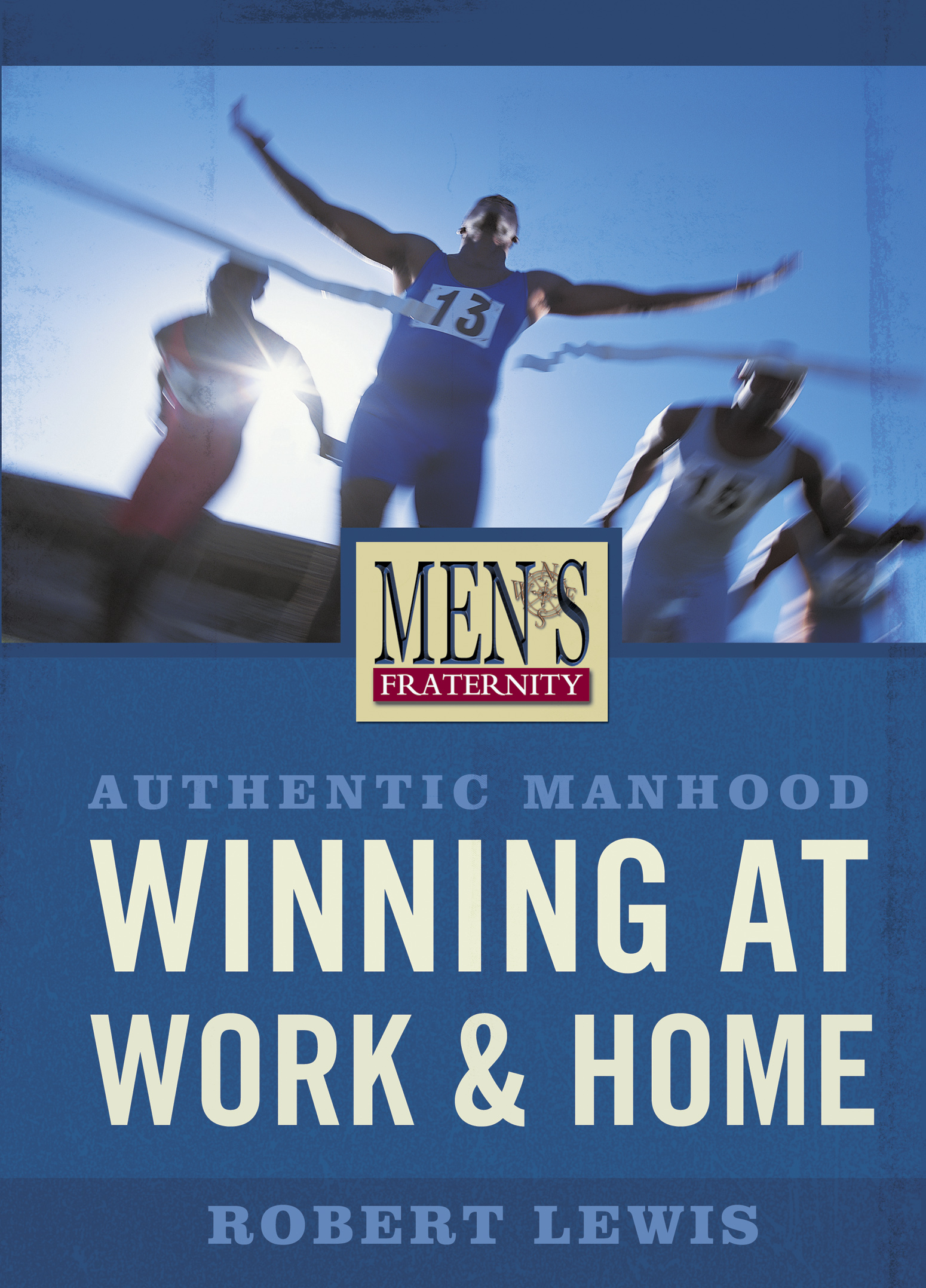 Winning at Work and Home