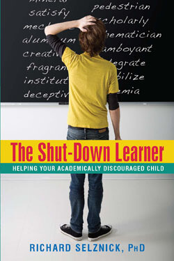 The Shut-Down Learner is a book about supporting your academically discouraged child