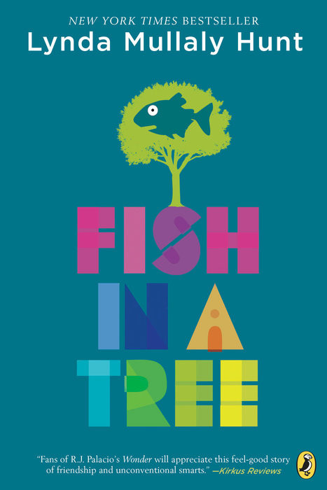 Fish in a Tree, a book about a young dyslexic girl and her experience dealing with her reading difficulties at school