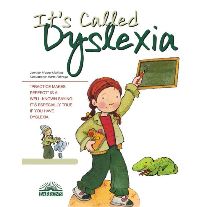 It's Called Dyslexia, a children's book about a girl with dyslexia who is learning how to read.