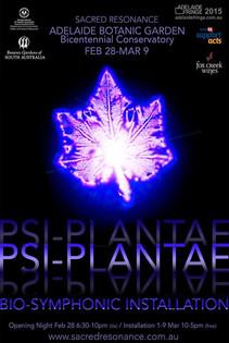 Facebook - Psi-Plantae  - Bio-Symphonic Installation 28th Feb - Mar 9th 2015 (Adelaide Fringe)  Sacred Resonance
