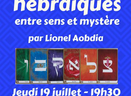 19 juillet, 19h30 à Jurançon : Rencontre avec les lettres hébraïques