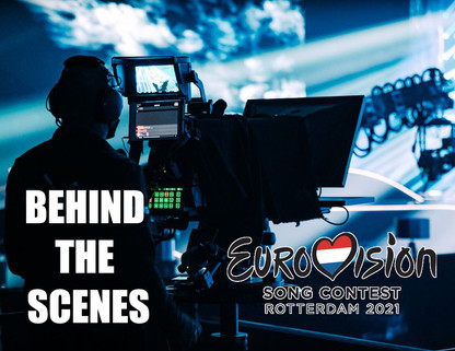 Eurovision 2021 - Behind The Scenes