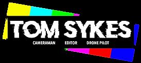 Tom Sykes - Cameraman - Editor - Drone P