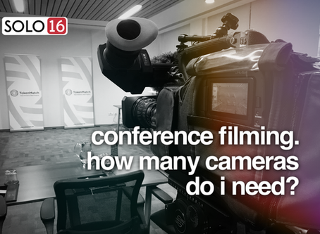 Conference & Event Filming - 1, 2 or 3 Cameras?