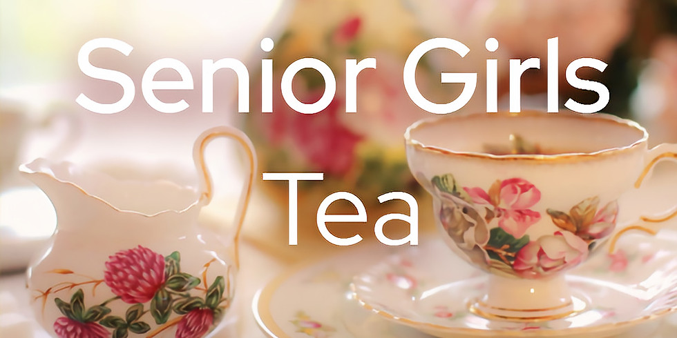 Senior Girls Tea