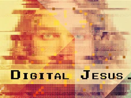 Missional Matters #11 - A digital Jesus?