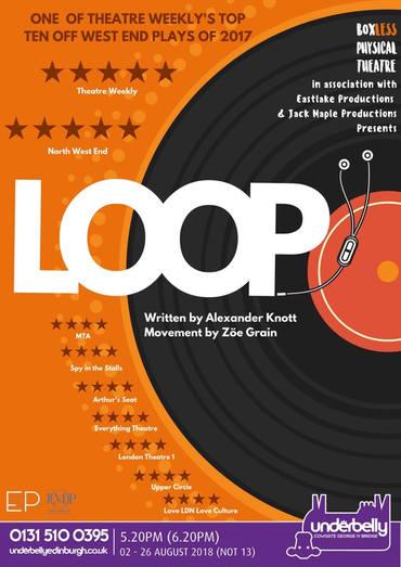 Loop (Edinburgh Fringe, 2018)