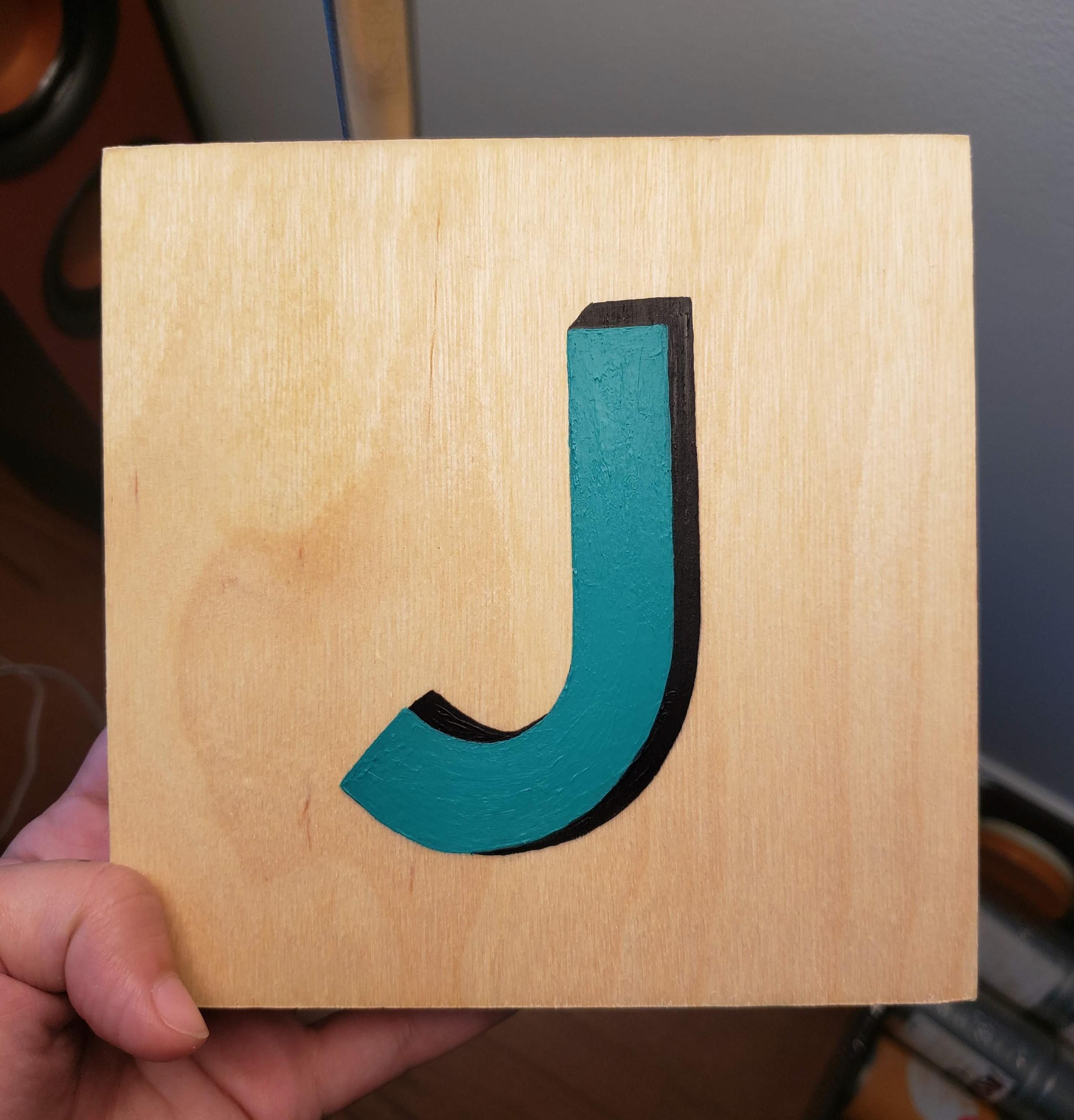 """""""J"""" Wood Sign (2019)"""