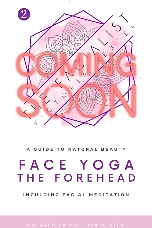 COMING SOON: Face Yoga for The Forehead with Facial Meditation