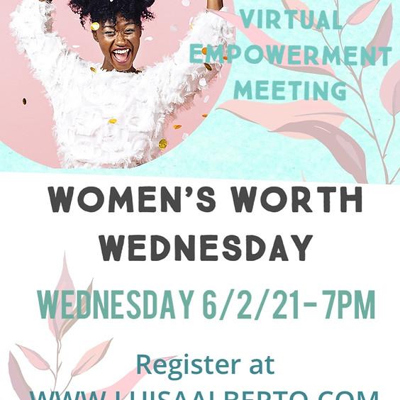 Women's Worth Wednesday 6/2/21