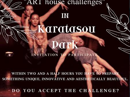 """ART house challenges"" in Karatasou Park"